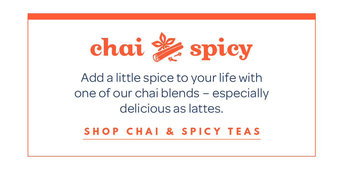 Shop chai & spicy teas